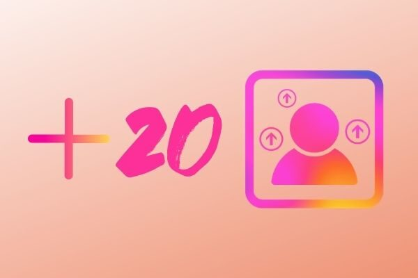 20 IG followers